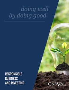 Responsible Business and Investing - doing well by doing good